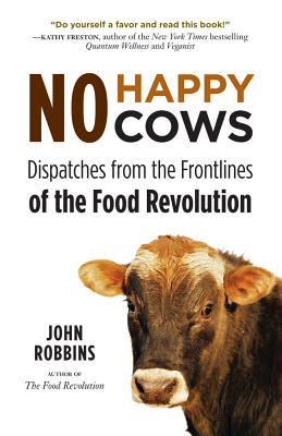 No Happy Cows By Robbins, John